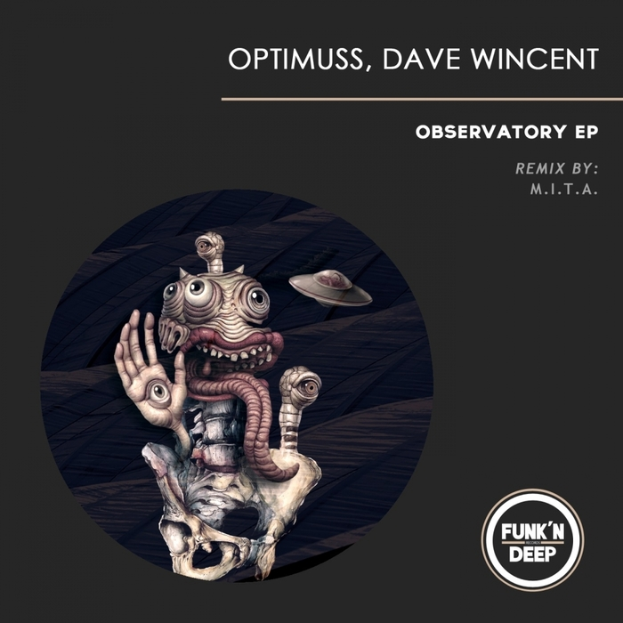 Dave Wincent, Optimuss - Observatory [FNDEP125]