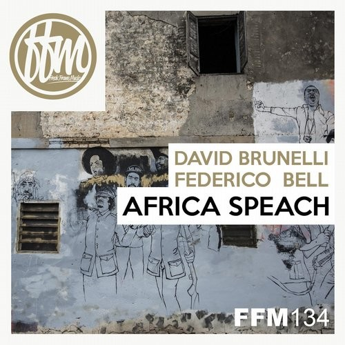 David Brunelli, Federico Bell – Africa Speach [FFM134]