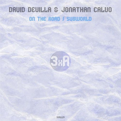 David Devilla, Jonathan Calvo - On The Road / Subworld [3XA229]