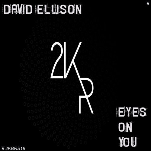 David Ellison - Eyes On You [KBRS 19]