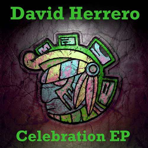 David Herrero - Celebration EP [MAYA128]