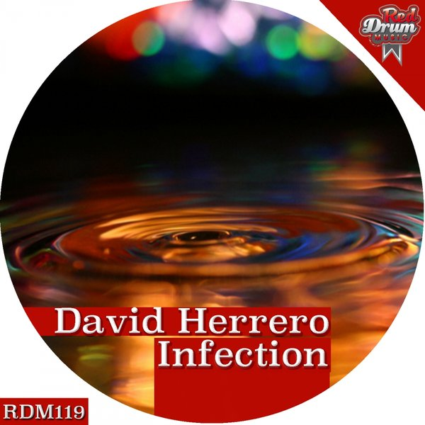 David Herrero - Infection [RDM 119]