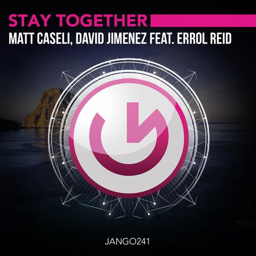 David Jimenez, Matt Caseli, Errol Reid - Stay Together [JANGO241]