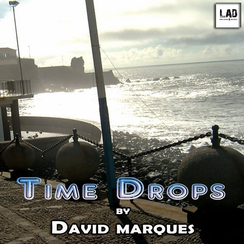 David Marques - Time Drops [LADAL15119]