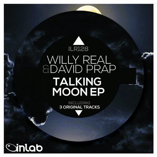 David Prap, Willy Real - Talking Moon [ILR128]