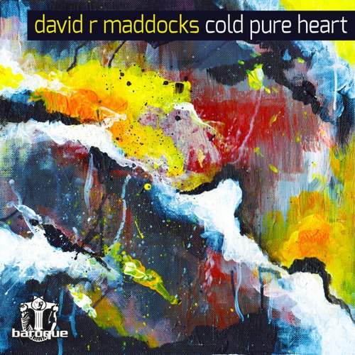 David R Maddocks - Cold Pure Heart [BARQDA181]