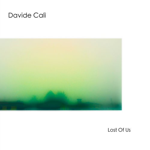 Davide Cali – Lost Of Us [AM050]
