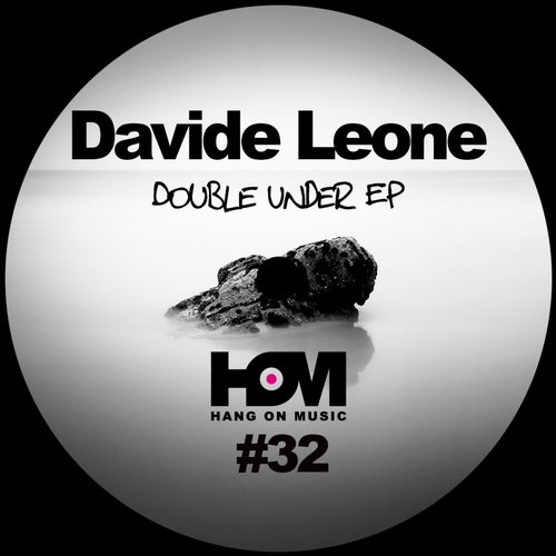 Davide Leone – Double Under EP [HOM32]