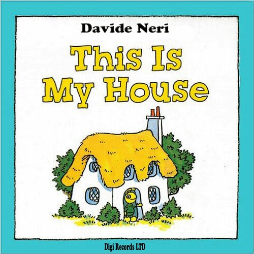 Davide Neri - This Is My House [BLV2214333]