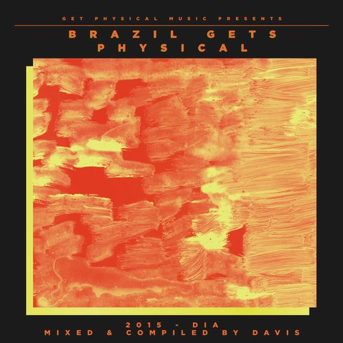 VA - Davis - Get Physical Music pres. Brazil Gets Physical 2015 [GPMCD130]