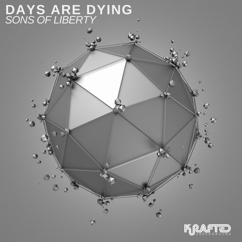 Days Are Dying – Sons of Liberty [EJU186]