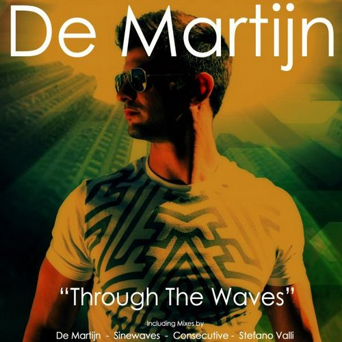 De Martijn - Through The Waves [763003 5124094]