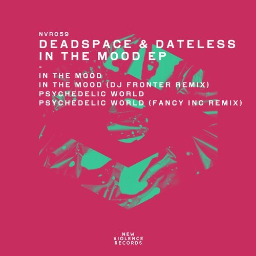 Dead Space, Dateless – In The Mood EP [NVR059]