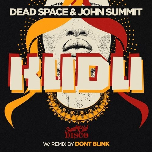 Dead Space, John Summit - Kudu [CCLUB057]