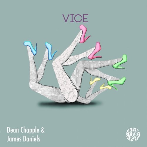 Dean Chapple, James Daniels – Vice [DNC013]