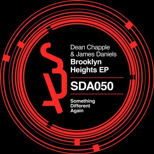 Dean Chapple, James Daniels – Brooklyn Heights EP [SDA050]
