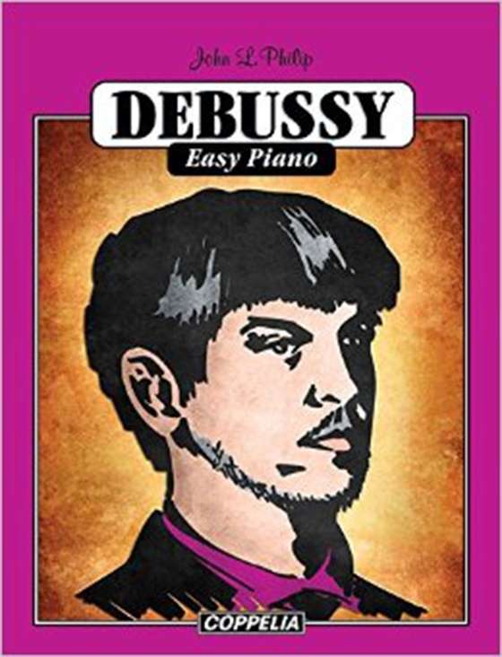 Debussy Easy Piano by John L. Philip