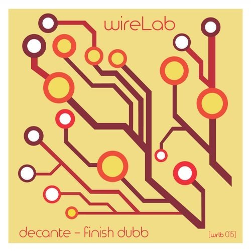 Decante – Finish Dubb EP [WRLB015]
