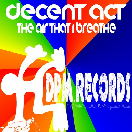 Decent Act - The Air That I Breathe [10092201]