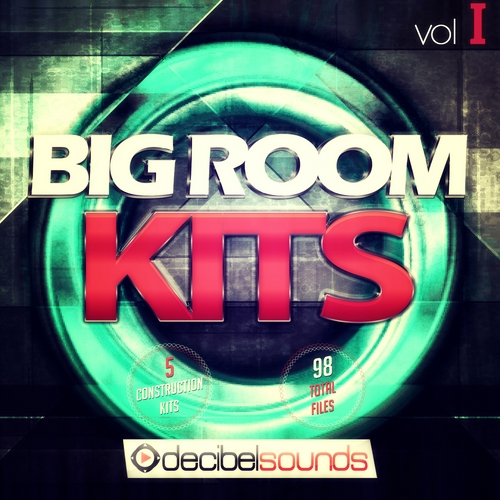 Decibel Sounds Big Room Kits Vol.1 ACID WAV MiDi-DISCOVER