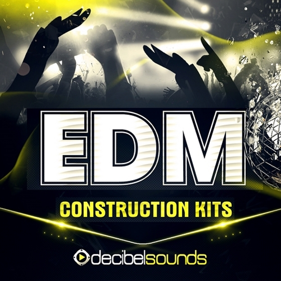 Decibel Sounds EDM Construction Kits Vol.1 WAV MiDi-AUDIOSTRiKE