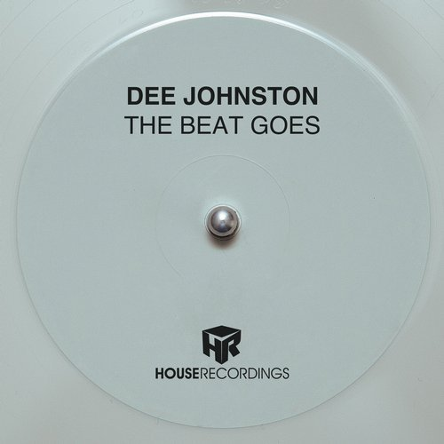 Dee Johnston - The Beat Goes [HR577]