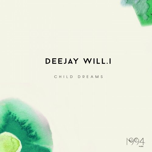 Deejay Willi – Child Dreams [1994MUSIC00183]