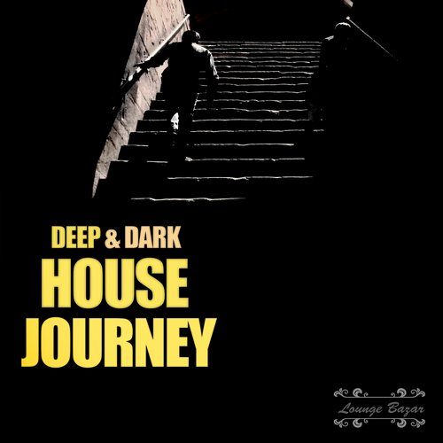 VA - Deep & Dark House Journey [10101296]