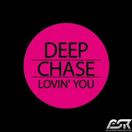 Deep Chase - Lovin' You [ASRD251]