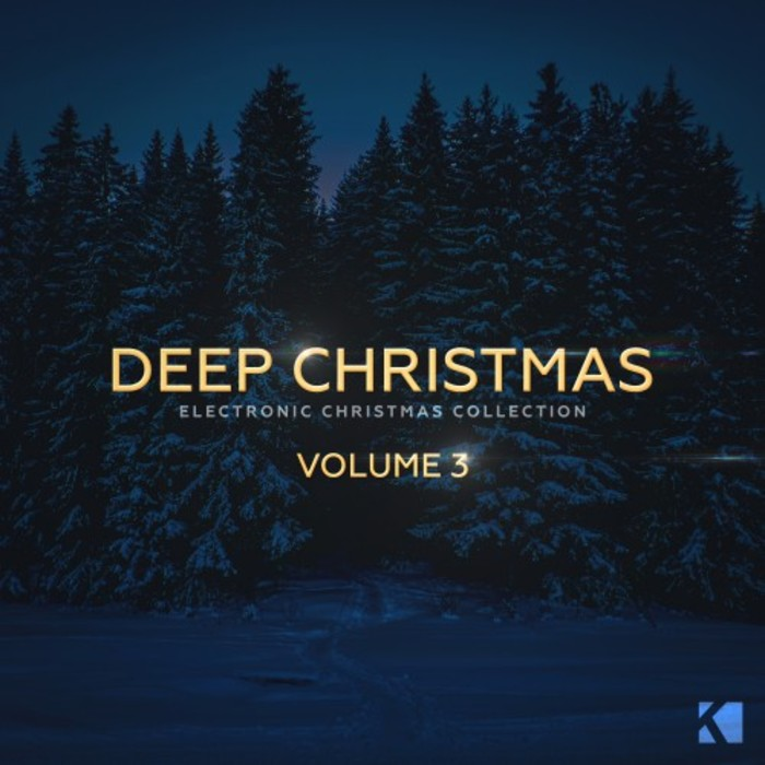 VA - Deep Christmas Vol 3 (Electronic Christmas Collection) [KNM]