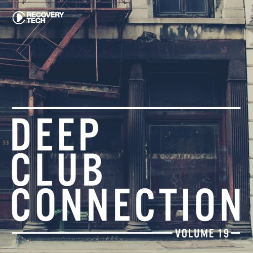 VA - Deep Club Connection Vol 19 2017 [RTCOMP1012]