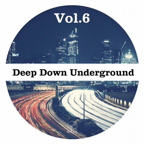 VA - Deep Down Underground Vol 6 [DTR153]