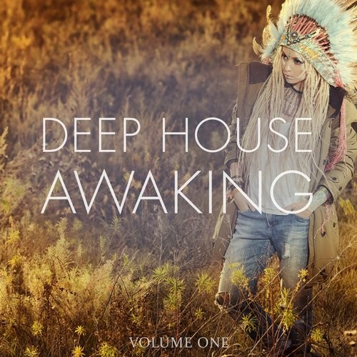 VA - Deep House Awaking, Vol. 1 (Awesome Selection Of Groovy Daystarters) [KAS104]