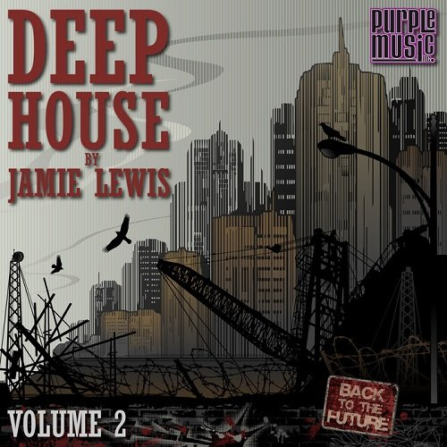 Deep House By Jamie Lewis Vol 2 2015