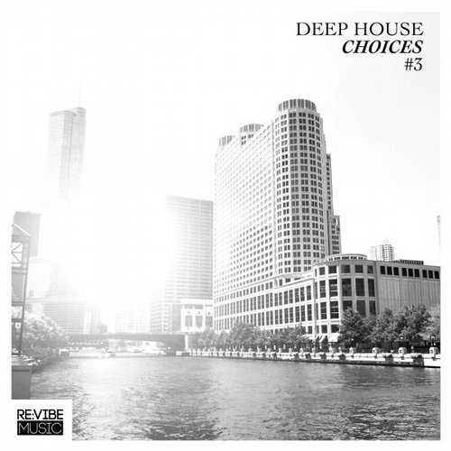VA - Deep House Choices, Vol. 3 [RVMCOMP199A]