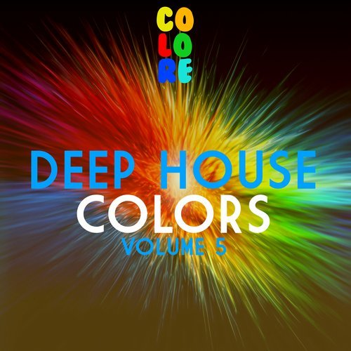 Deep House Colors Vol 5 2017 [COLORE067]