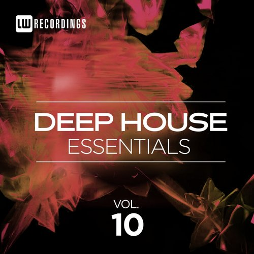 VA - Deep House Essentials, Vol. 10 [LWDEHE10]