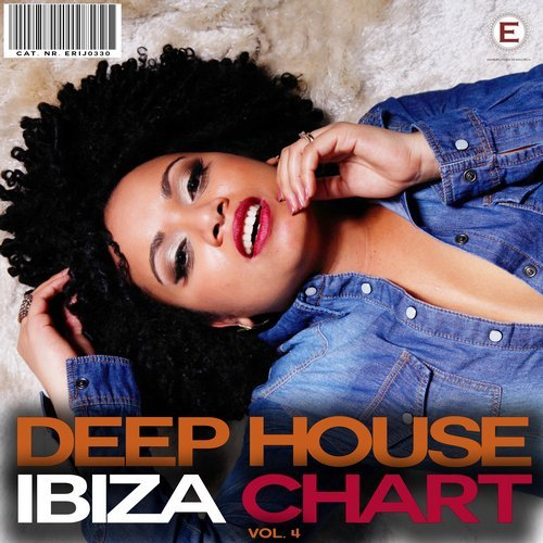 Deep House Ibiza Chart Vol 4 2017 [ERIJ0330]
