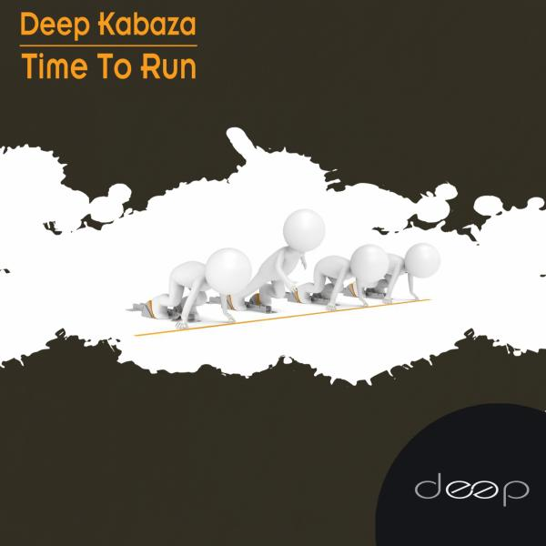 Deep Kabaza - Time To Run [DEEP0049]