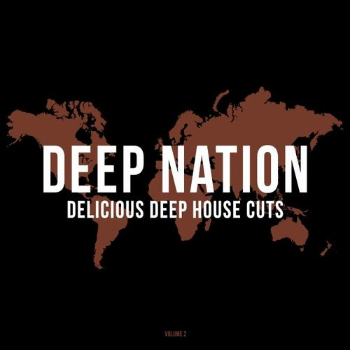 VA - Deep Nation, Vol. 2 (Delicious Deep House Cuts) [WIR099]