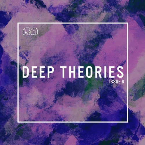 VA - Deep Theories Issue 6 [RMCOMP489]