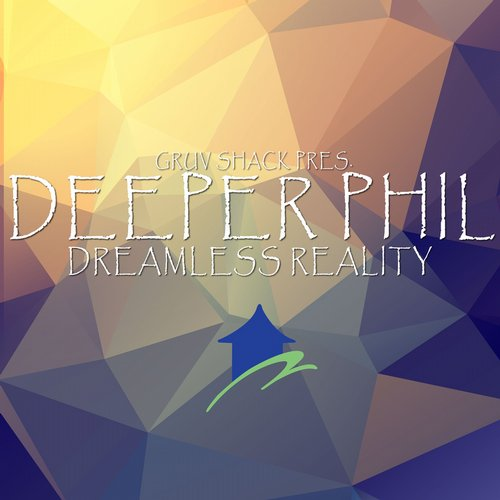 Deeper Phil – Dreamless Reality [GS007D]