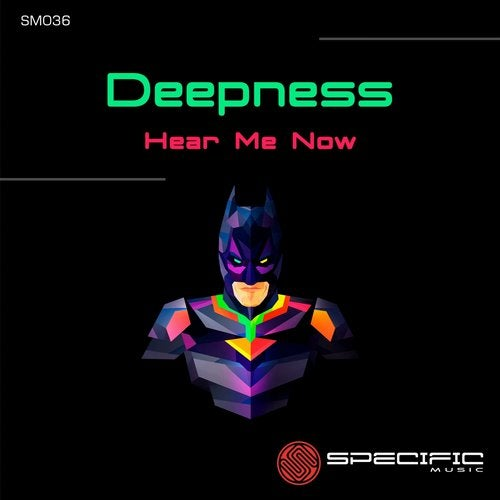Deepness - Hear Me Now [SM036]
