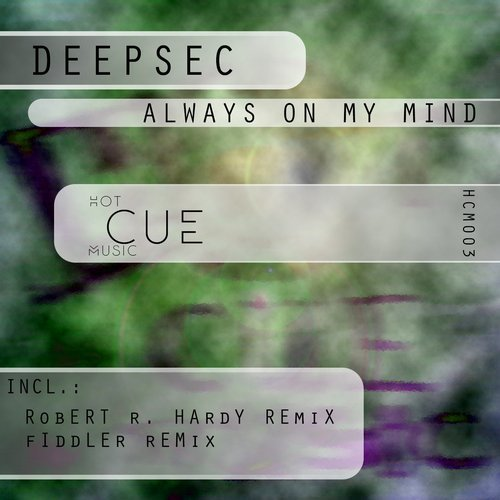 Deepsec – Always on My Mind [HCM003]