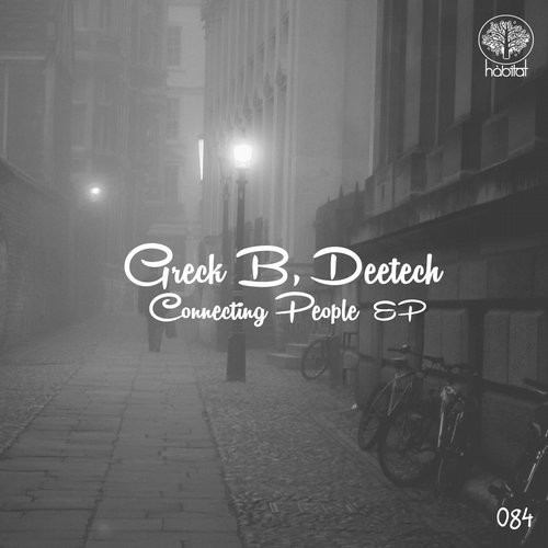 Deetech, Greck B - Connecting People [HBT084]
