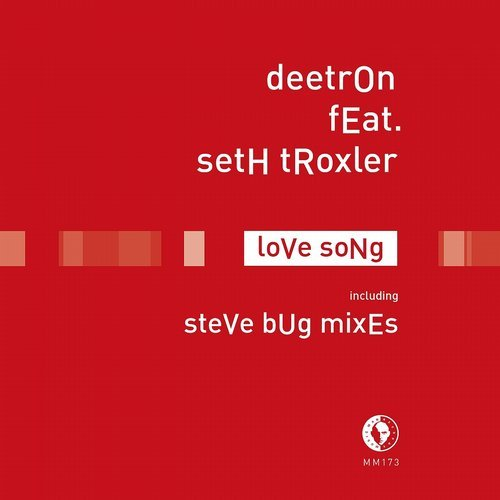 Deetron & Seth Troxler – Love Song [MM173D]