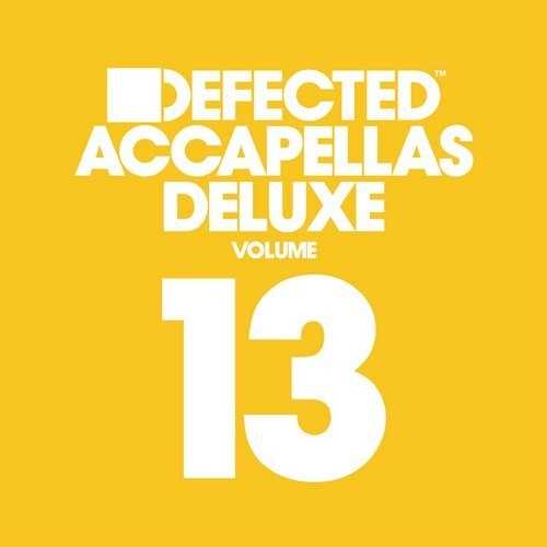 Defected Accapellas Deluxe Volume 13