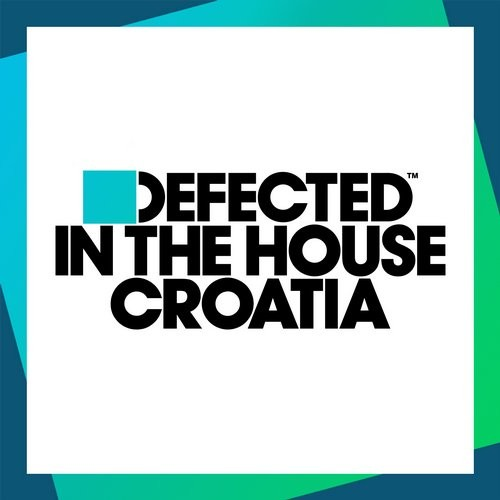 Defected In The House Croatia [ITH66D2]