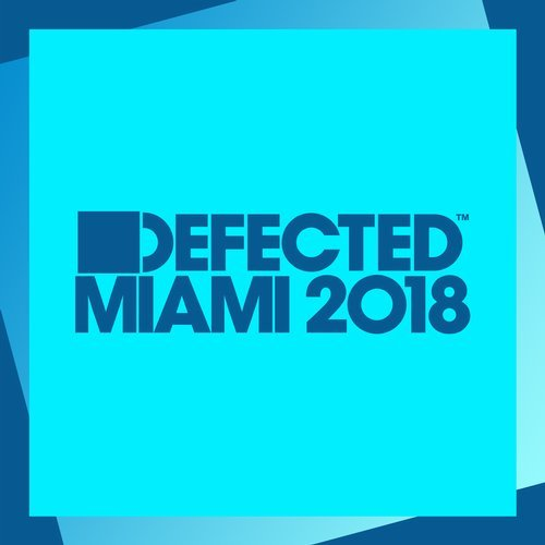 VA - Defected Miami 2018 [ITH75D2]