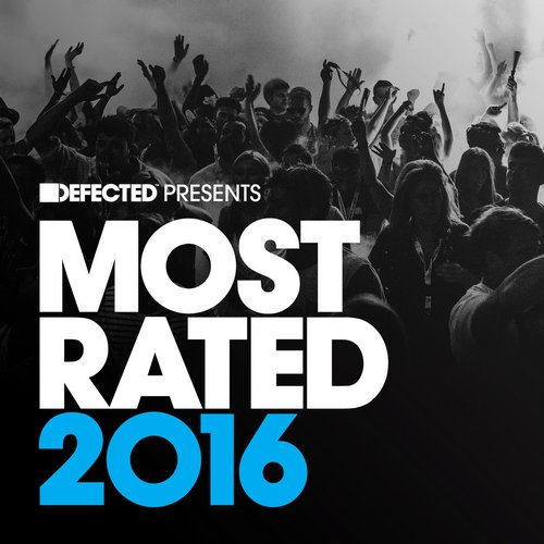 VA - Defected Presents Most Rated 2016 [RATED22D4]
